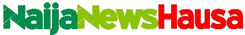 Naija News Hausa